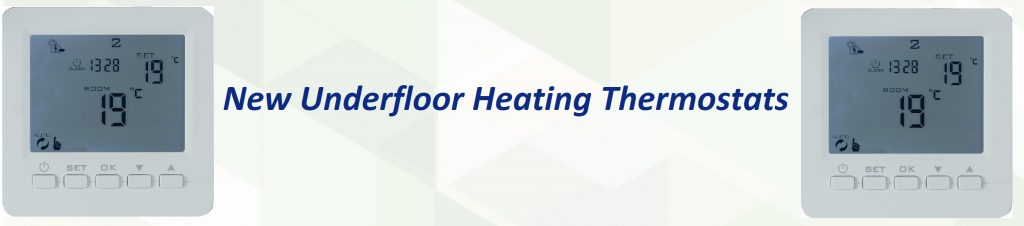 A New Underfloor Heating Thermostat – So Much for So Little